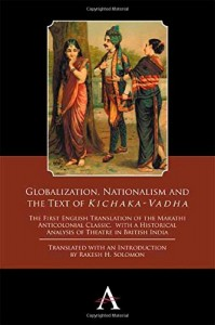 Globalization, Nationalism and the Text of the Kichaka-Vadha