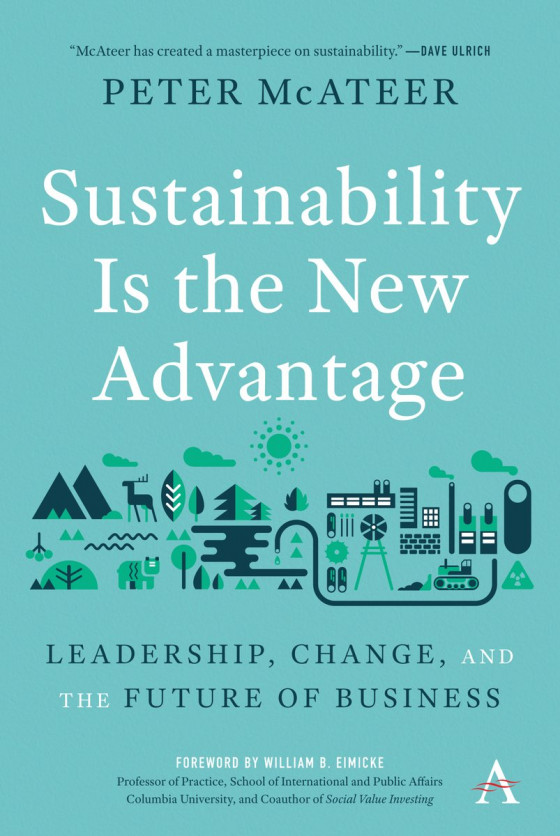 Sustainability Is the New Advantage